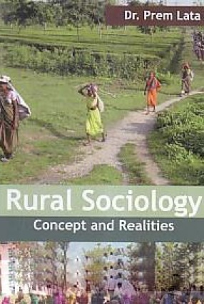 Rural Sociology: Concept and Realities