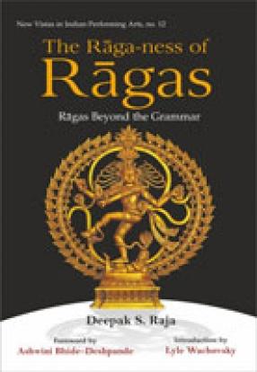 The Raga-ness of Ragas: Ragas Beyond the Grammar