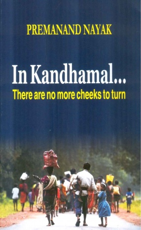 In Kandhamal...: There Are No More Cheeks to Turn