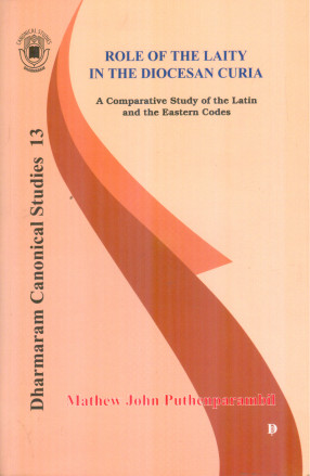 Role of the Laity in the Diocesan Curia: A Comparative Study of the Latin and the Eastern Codes