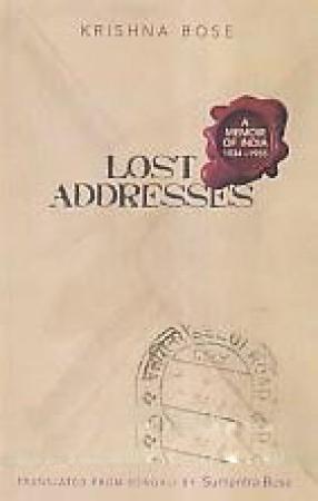Lost Addresses: A Memoir of India 1934-1955