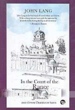 In the Court of the Ranee of Jhansi and Other Travels in India