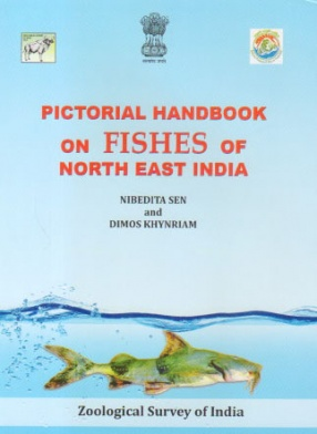 Pictorial Handbook on Fishes of North East India
