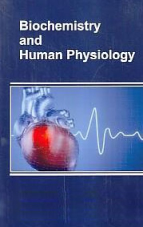 Biochemistry and Human Physiology