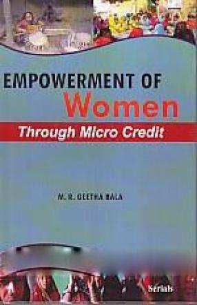 Empowerment of Women Through Micro Credit
