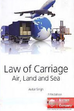 Law of Carriage: Air, Land and Sea