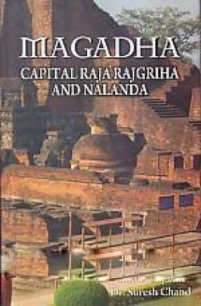 Magadha Capital Rajagriha and Nalanda