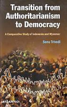 Transition from Authoritarianism to Democracy: A Comparative Study of Indonesia and Myanmar