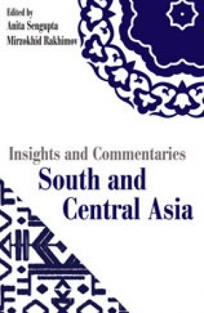 Insights and Commentaries: South and Central Asia