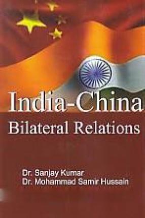 India-China Bilateral Relations
