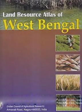 Land Resource Atlas of West Bengal