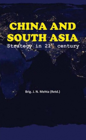 China and South Asia: Strategy in 21st Century