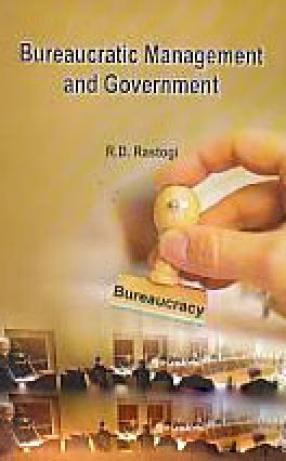 Bureaucratic Management and Government