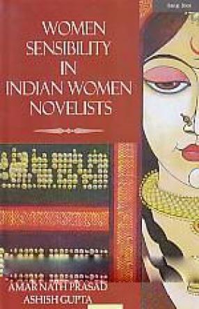 Women Sensibility in Indian Women Novelists