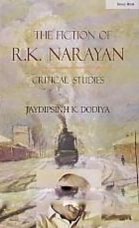The Fiction of R.K. Narayan: Critical Studies