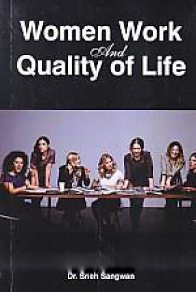 Women Work and Quality of Life