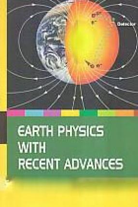 Earth Physics With Recent Advances