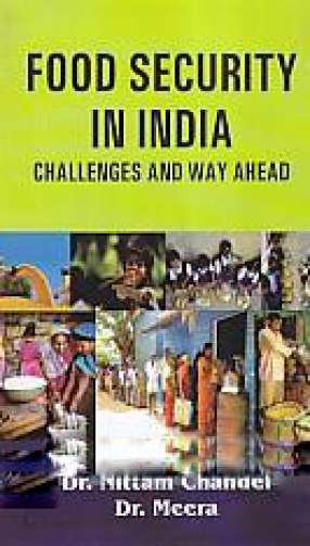 Food Security in India: Challenges and Way Ahead
