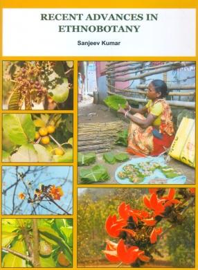 Recent Advances in Ethnobotany
