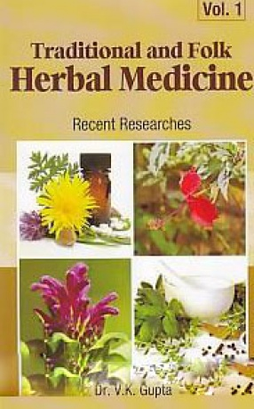 Traditional and Folk Herbal Medicine: Recent Researches, Volume 3