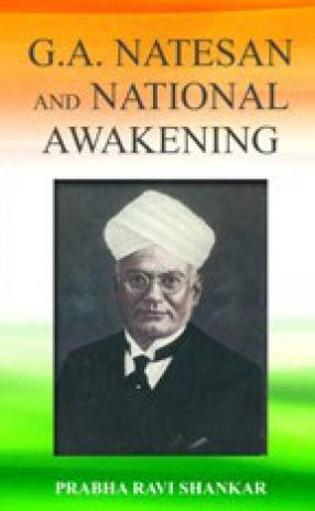 G.A. Natesan and National Awakening