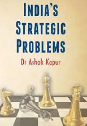 India's Strategic Problems