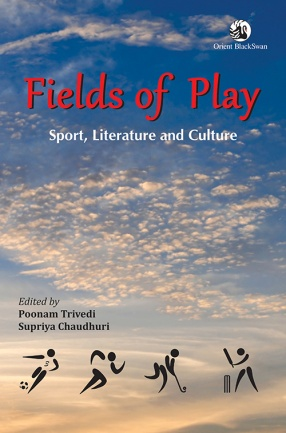 Fields of Play: Sport, Literature and Culture