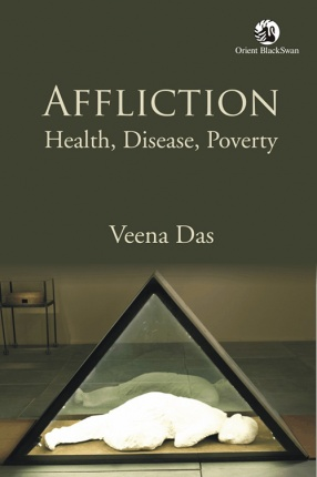 Affliction: Health, Disease, Poverty