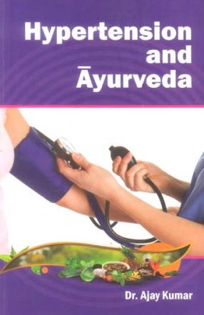 Hypertension and Ayurveda