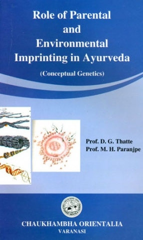 Role of Parental and Environmental Imprinting in Ayurveda: Concept Genetics