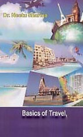 Basics of Travel, Tourism & Hospitality Industry