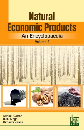 Natural Economic Products: An Encyclopaedia (In 11 Volumes)