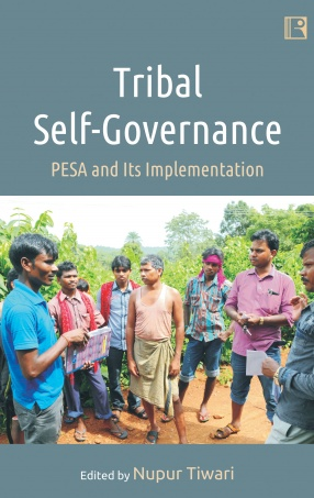 Tribal Self-Governance: PESA and Its Implementation