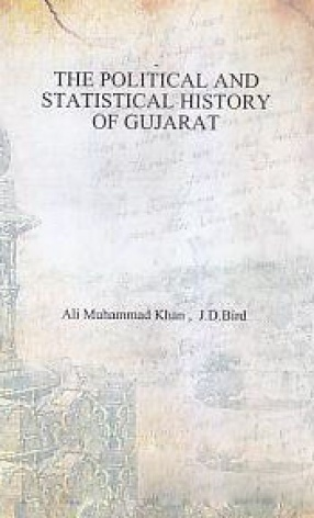 The Political and Statistical History of Gujarat