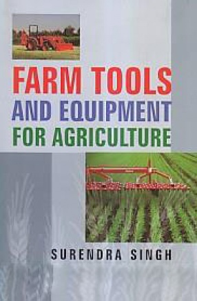 Farm Tools and Equipment for Agriculture