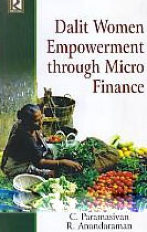 Dalit Women Empowerment Through Micro Finance