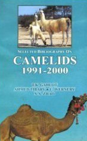 Selected Bibliography on Camelids 1991-2000