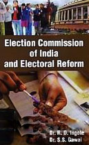 Election Commission of India and Electoral Reform
