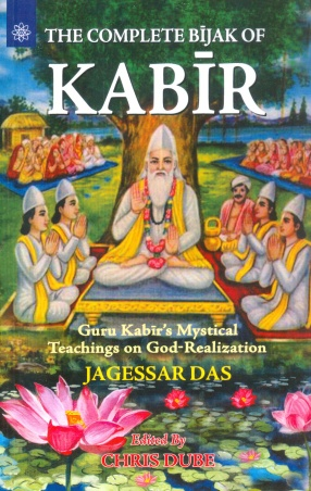 The Complete Bijak of Kabir