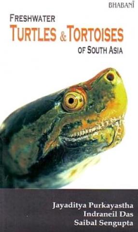 Freshwater Turtles & Tortoises of South Asia