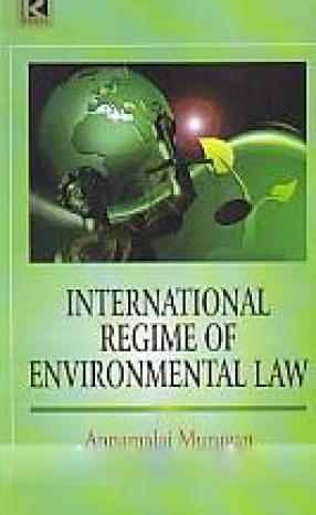 International Regime of Environmental Law