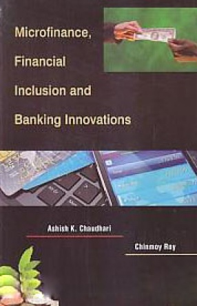 Microfinance, Financial Inclusion and Banking Innovations
