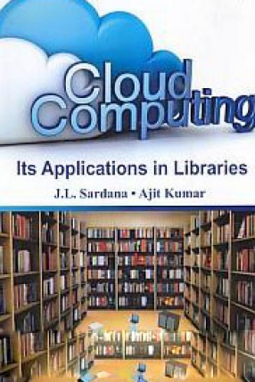 Cloud Computing: Its Applications in Libraries