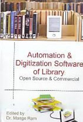 Automation and Digitization Software of Library: Open Source and Commercial