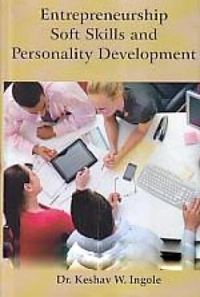 Entrepreneurship Soft Skills and Personality Development