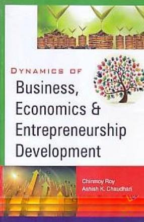 Dynamics of Business, Economics & Entrepreneurship Development