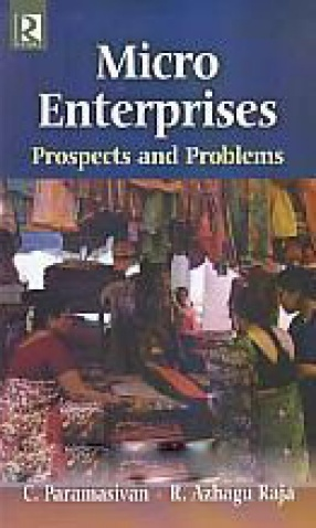 Micro Enterprises: Prospects and Problems
