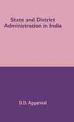 State and District Administration in India