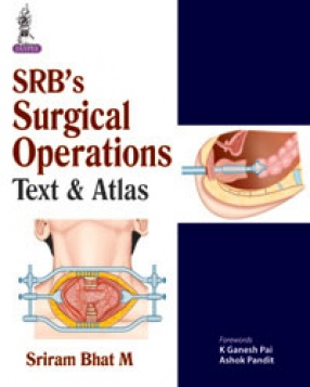 SRB's Surgical Operations Text and Atlas