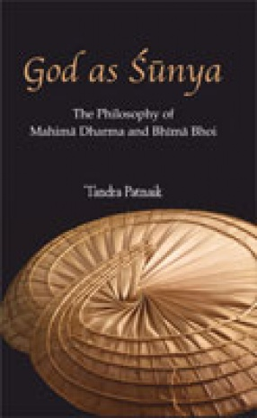 God as Shunya: The Philosophy of Mahima Dharma and Bhima Bhoi
